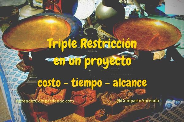 Triple Restriccion en un proyecto