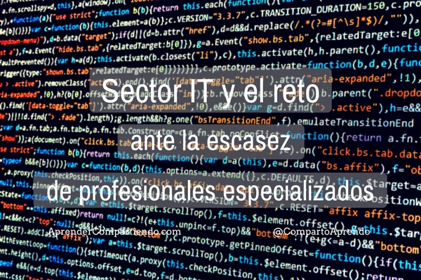 Sector IT y el reto ante la escasez de profesionales especializados