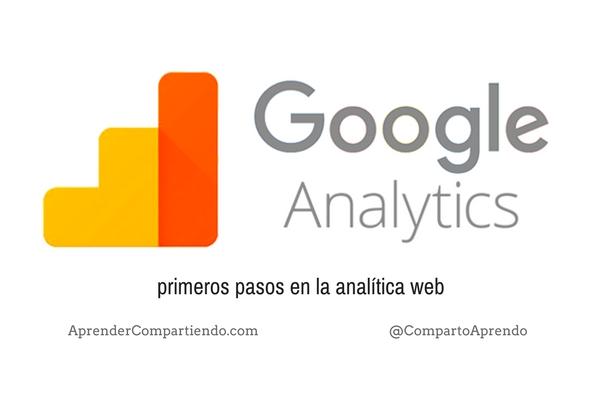 Google Analytics primeros pasos en la analítica Web