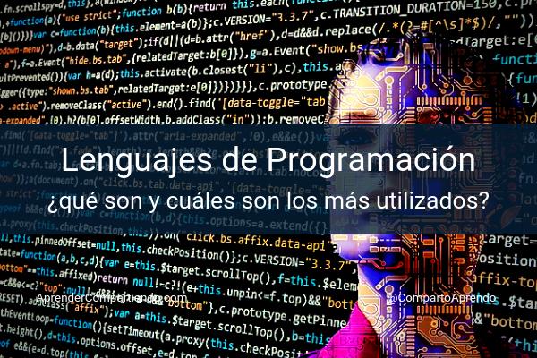 Lenguajes de Programación ¿Qué son y cuáles son los más utilizados?